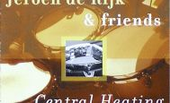 Jeroen De Rijk & Friends - Central Heating - Van den Hul - CD